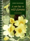 A New Key to Wild Flowers