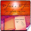 50 Frasi e 50 Fiori    per infinite emozioni