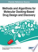 Methods and Algorithms for Molecular Docking Based Drug Design and Discovery