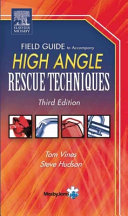 Field Guide to Accompany High Angle Rescue Techniques