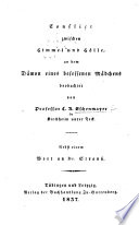 Conflict zwischen Himmel und H  lle  an dem D  mon eines besessenen M  dchens beobachtet von     C  A  C      Nebst einem Wort an Dr  Strauss  in confutation of his doctrines as to a future state