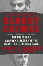 Bloody Crimes: The Funeral of Abraham Lincoln and the Chase for Jefferson Davis book cover