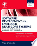 Software Development For Embedded Multi Core Systems