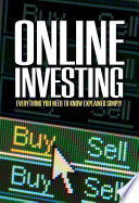 The Complete Guide to Online Investing