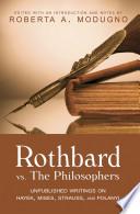 Rothbard Vs The Philosophers