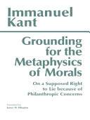 Grounding for the Metaphysics of Morals  Third Edition