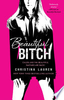 Beautiful Bitch by Christina Lauren