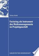 Factoring als Instrument des Risikomanagements im Projektgeschäft