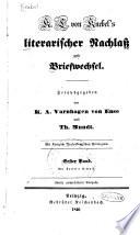 Literarischer Nachlass und Briefwechsel: K.L. von Knebel's Leben. Knebel's Gedichte. Briefwechsel