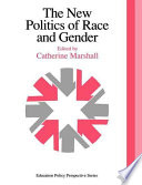 The New Politics of Race and Gender