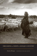 Dreaming Of Sheep In Navajo Country : recounts how a dramatic reduction of...