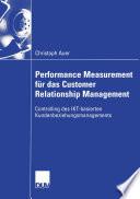 Performance Measurement für das Customer Relationship Management