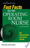 Fast Facts for the Operating Room Nurse  Second Edition