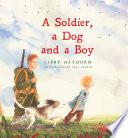 A Soldier  A Dog  A Boy