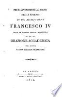 Per l'avvenimento al trono degli estensi di Sua Altezza Reale Francesco IV, duca di Modena, Reggio Mirandola, ec. ec. ec