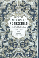The House of Rothschild    The world s banker  1849 1999