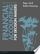 Financial Accounting for Decision Makers 8th edn