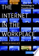 The Internet in the Workplace