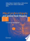 Atlas of Lymphoscintigraphy and Sentinel Node Mapping