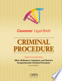 Criminal Procedure  Keyed to Allen Stunz hoffman livingston