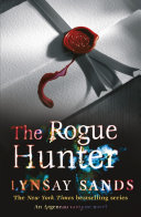 The Rogue Hunter : rest and relaxation in cottage country,...