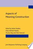 Aspects of Meaning Construction