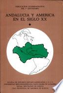 Andalucía y América en el siglo XX