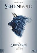 SEELENGOLD Die Chroniken der Akkadier #4