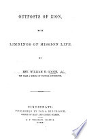 Outposts Of Zion With Limnings Of Mission Life