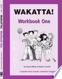 Wakatta  Workbook One