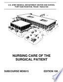 Manuals Combined Nursing Care Of The Surgical Patient Special Surgical Procedures I Ii Surgical Methods Sterile Procedures And Wound Care