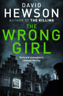 The Wrong Girl: A Pieter Vos Novel 2