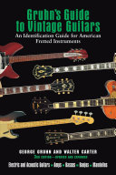 Gruhn s Guide to Vintage Guitars