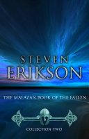 The Malazan Book of the Fallen - Collection 2 Given Birth To A Terrifying New Empire The