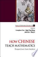 How Chinese Teach Mathematics