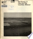 Soil Survey Of Clay And Ray Counties Missouri