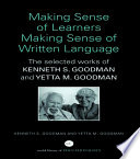 Making Sense of Learners Making Sense of Written Language