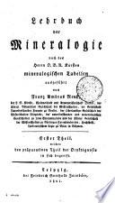 Lehrbuch der Mineralogie nach des Herrn O.B.R. Karsten mineralogischen Tabellen ausgeführt