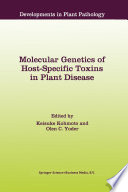Molecular Genetics Of Host Specific Toxins In Plant Disease book