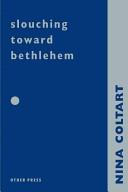 Slouching Towards Bethlehem book