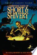 A Terrifying Taste of Short   Shivery
