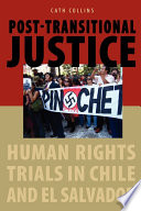 Post-Transitional Justice Human Rights Trials in Chile and El Salvador