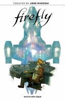Firefly Original Graphic Novel  Watch How I Soar Book PDF