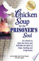 Chicken Soup For The Prisoner S Soul book
