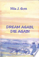 Dream Again, Die Again : awakens with his heart pounding. the...