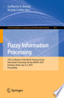 Fuzzy Information Processing : ifsa conference, nafips 2018, held in fortaleza, brazil,...