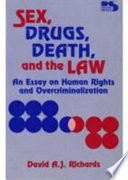 Sex  Drugs  Death  and the Law