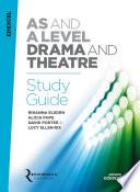 Edexcel  AS A  Level  Drama  Study  Guide  2016