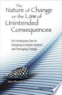 the nature of change or the law of unintended consequences