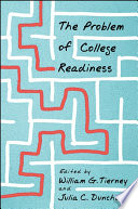 The Problem of College Readiness